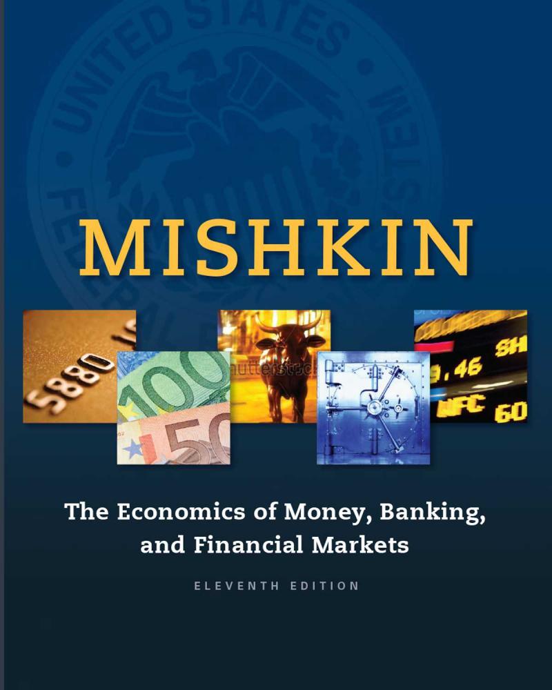 货币金融学 ,第11版教材(英文版)The_Economics_of_Money_Banking_and_Financial_Markets-11th_Edition.pdf