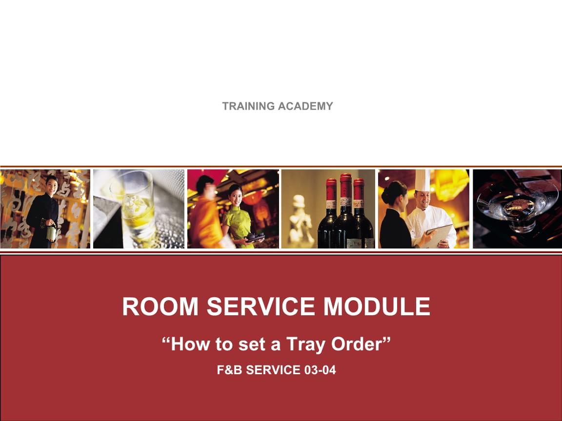 凯悦酒店 如何摆放食品在托盘上 04 How to set a Tray Order.ppt
