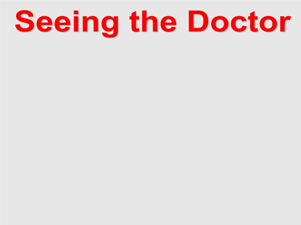 上海外语教育出版社初中一年级七年级英语第二学期试用本Seeing the DoctorPPT.ppt
