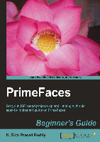 primefaces初学者的指南-primefaces beginner s guide.pdf