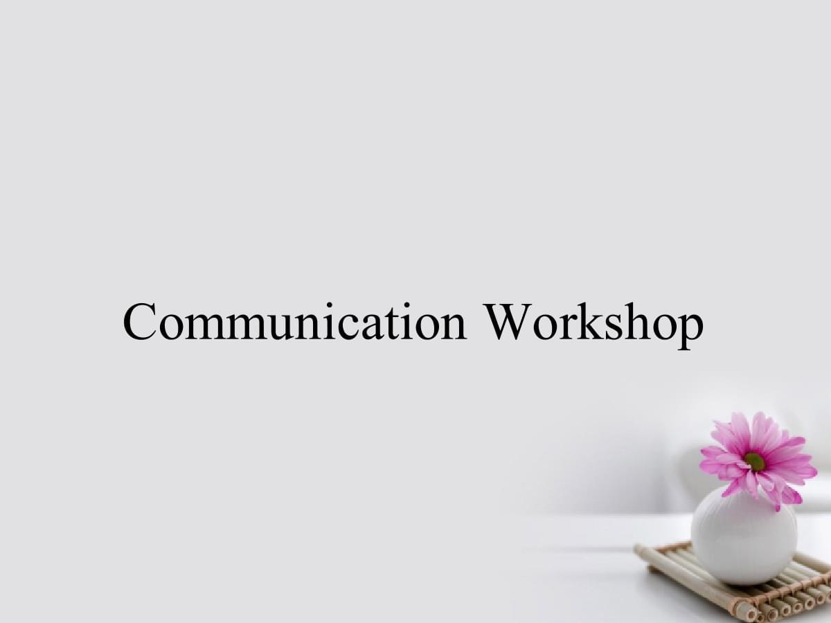 18-19学年高中英语 Unit 17 Laughter Communication Workshop 选修6.ppt