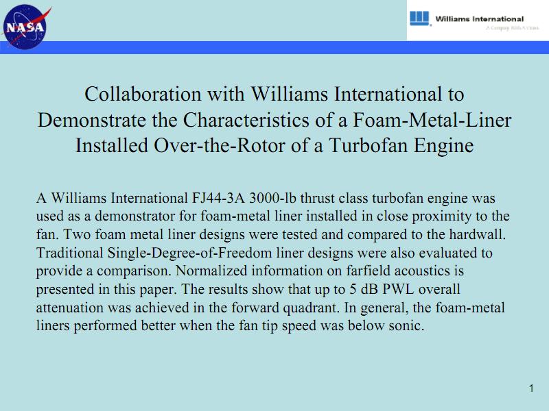 NASA与威廉姆斯国际公司合作,展示安装在涡扇发动机转子上方的泡沫金属内衬的特性.pdf