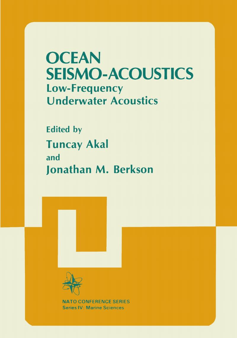 海洋地震声学OCEAN SEISMO ACOUSTICS Low Frequency Underwater Acoustics-1986.pdf