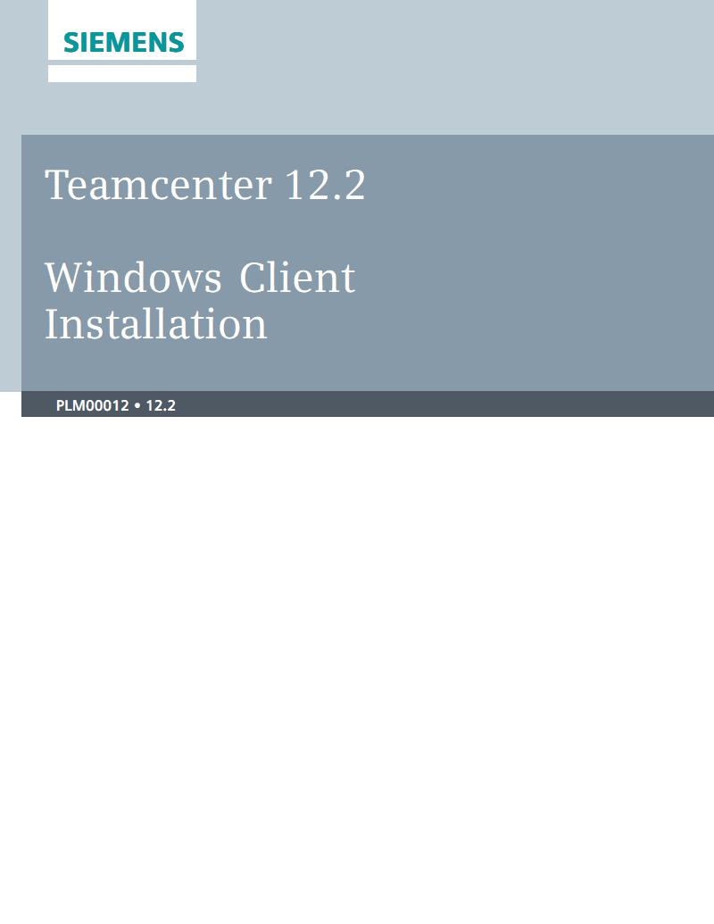Teamcenter 12.2 Windows客户端安装介绍.pdf