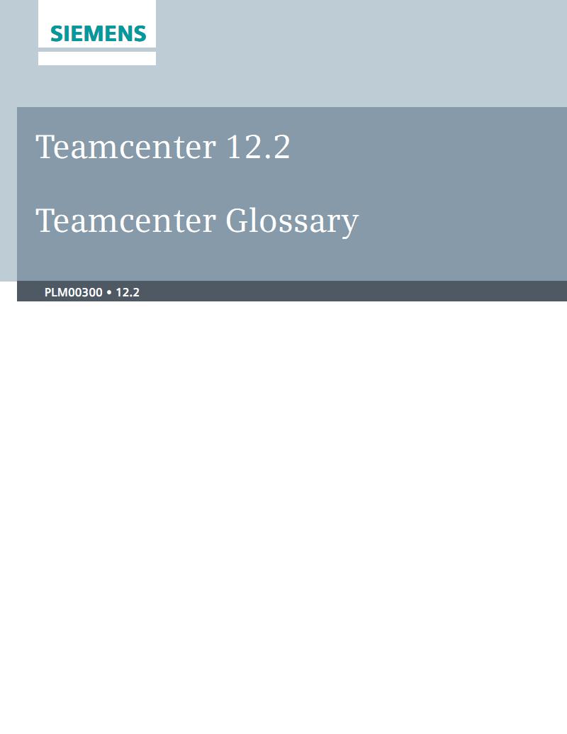 西门子Teamcenter 12.2 Teamcenter词汇表手册.pdf