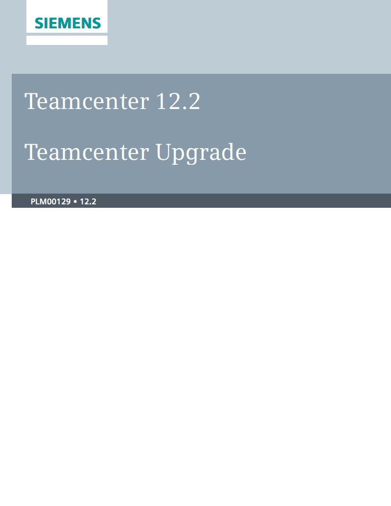 西门子Teamcenter 12.2 Teamcenter升级介绍.pdf