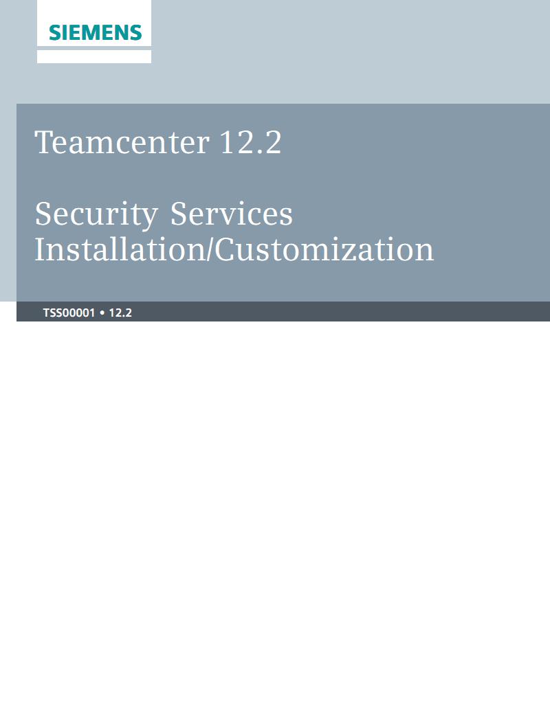 Teamcenter 12.2 安全服务安装定制化.pdf