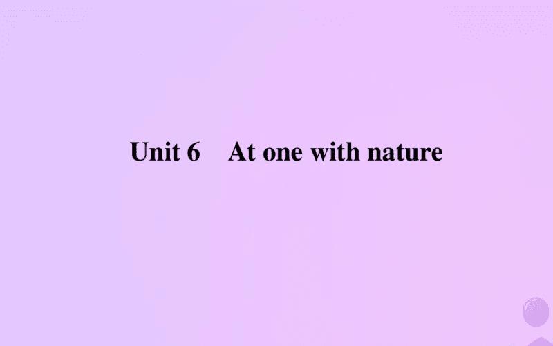 高中英语Unit6Atonewithnature外研必修第一册.pdf