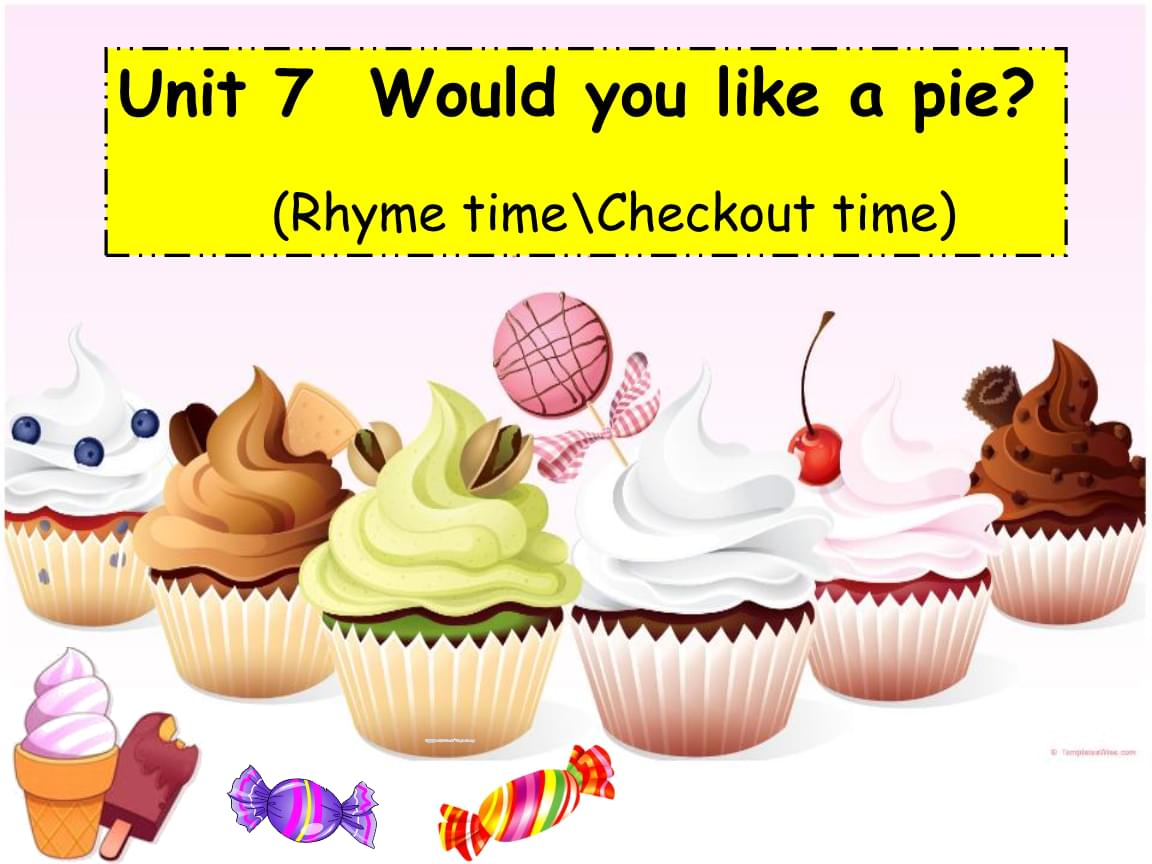 三年级上册英语Unit7 Would you like a pie? 第三课时译林版.ppt