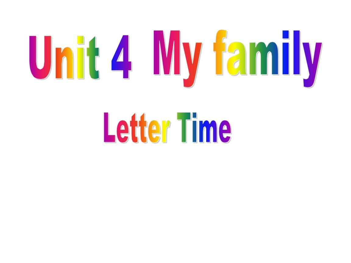 三年级上册英语Unit4 My family 第三课时译林版(三起).ppt