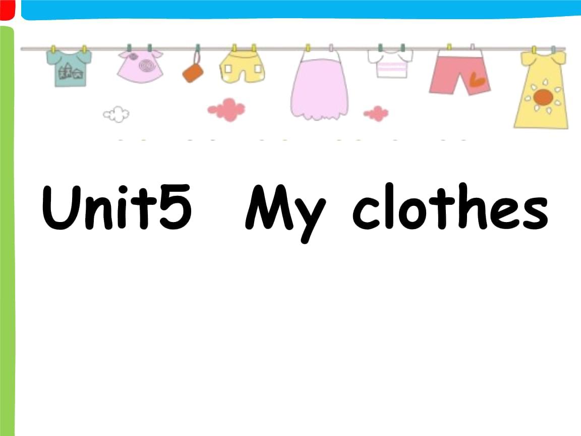 三年级上册英语 Unit 5 Clothes lesson 1人教版.pptx
