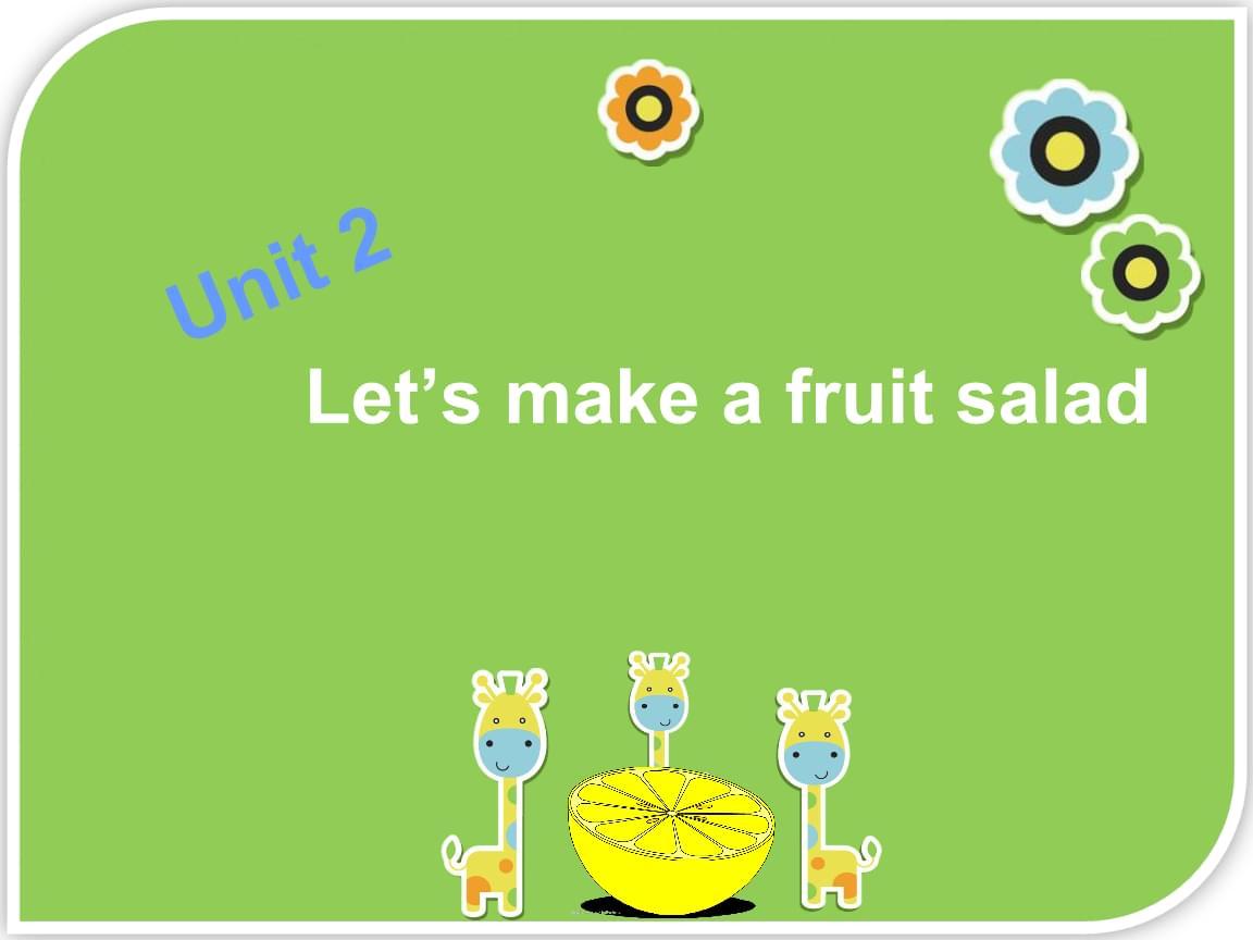 三年级上册英语Unit2 Let's make a fruit salad 第二课时译林版.ppt