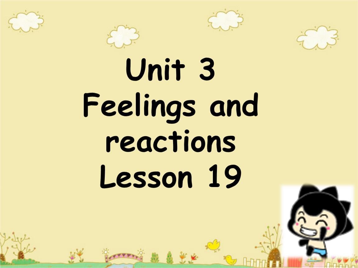 四年級上冊英語課件Unit3FeeingsandreactionsLesson19課件1清華一起19.ppt