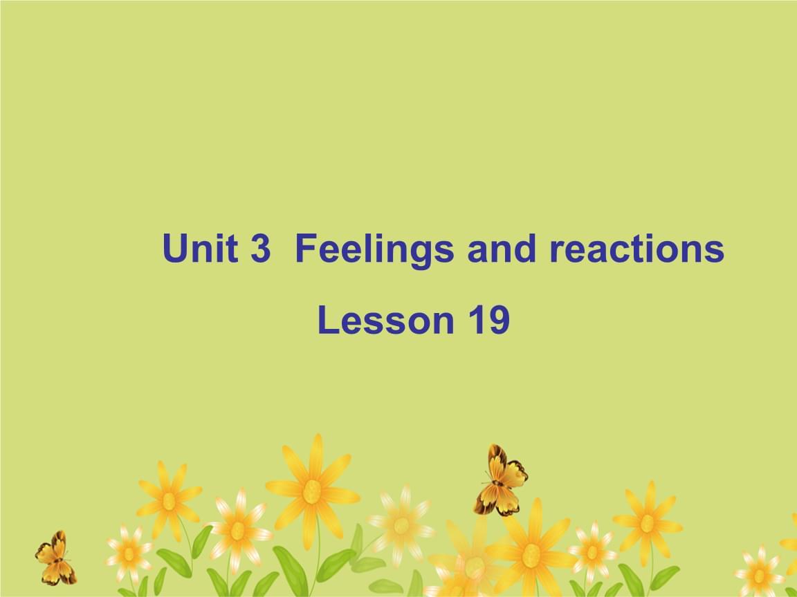 四年級上冊英語課件Unit3FeeingsandreactionsLesson19課件2清華一起19.ppt