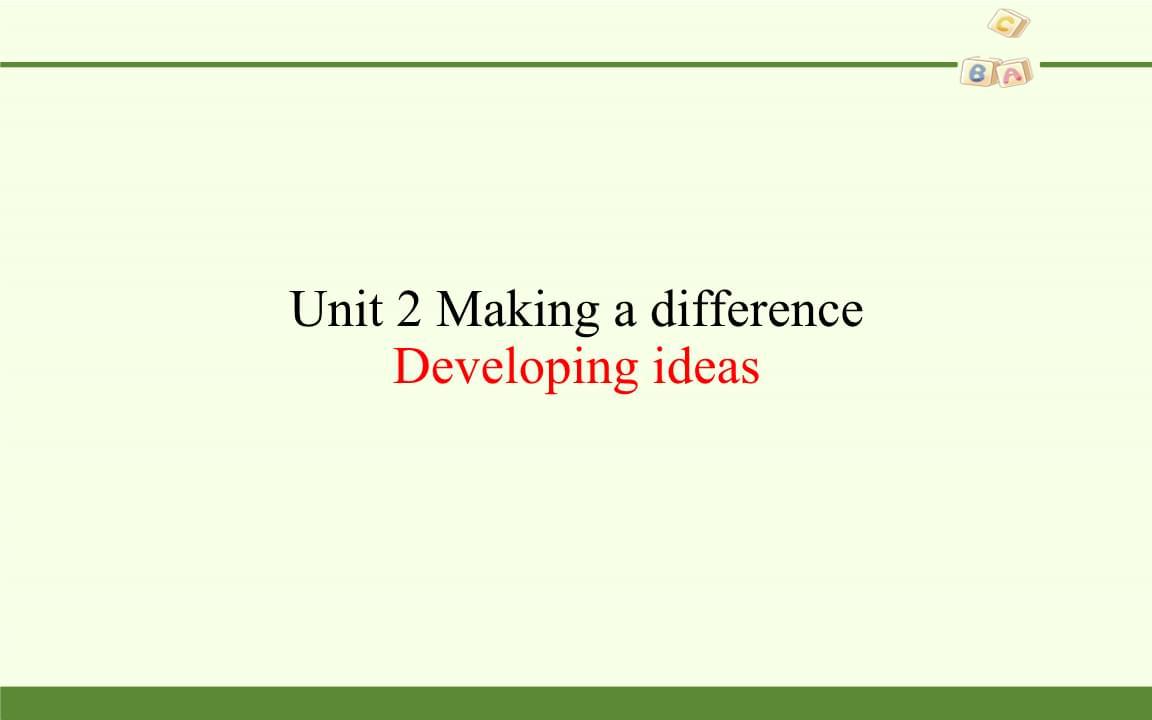 外研社英语高一必修3《Unit 2 Making a difference》Developing ideas课件.pptx