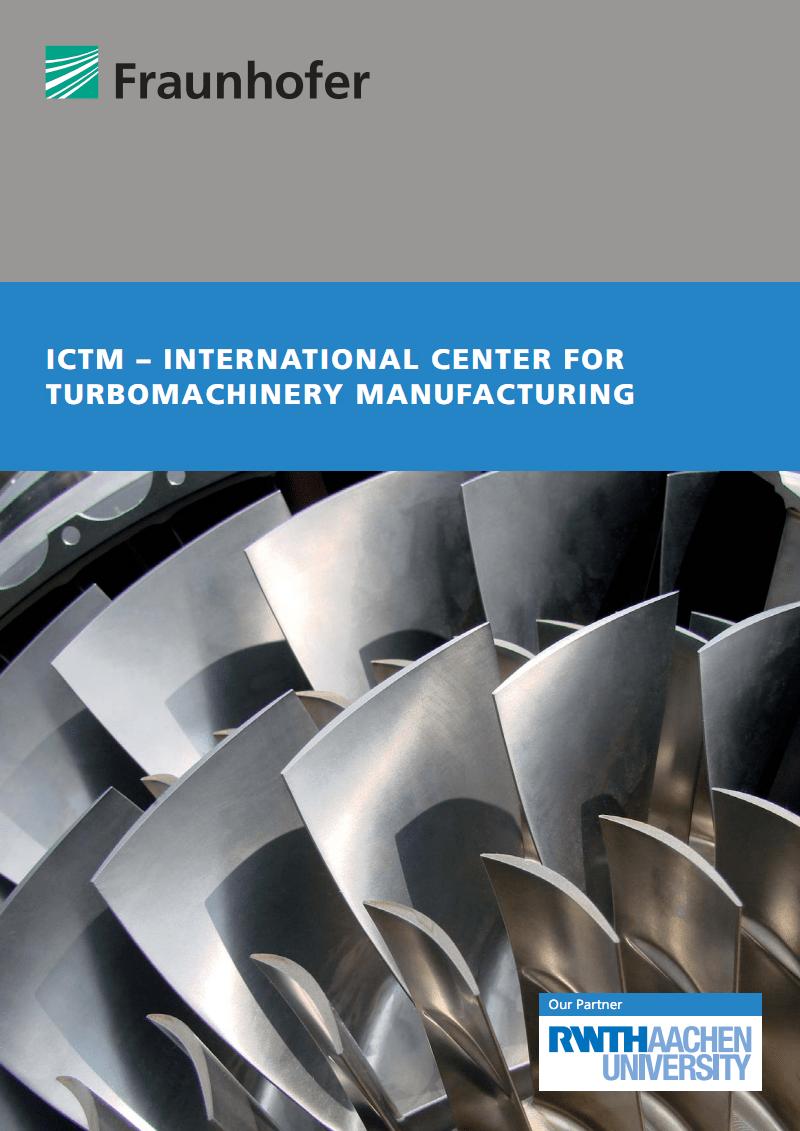 德国ICTM - International Center for Turbomachinery Manufacturing研究所介绍.pdf