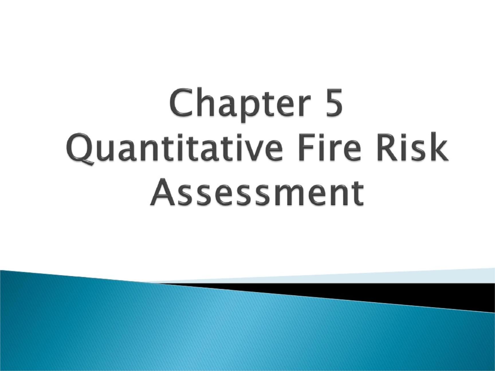 定量火灾风险评估.ppt