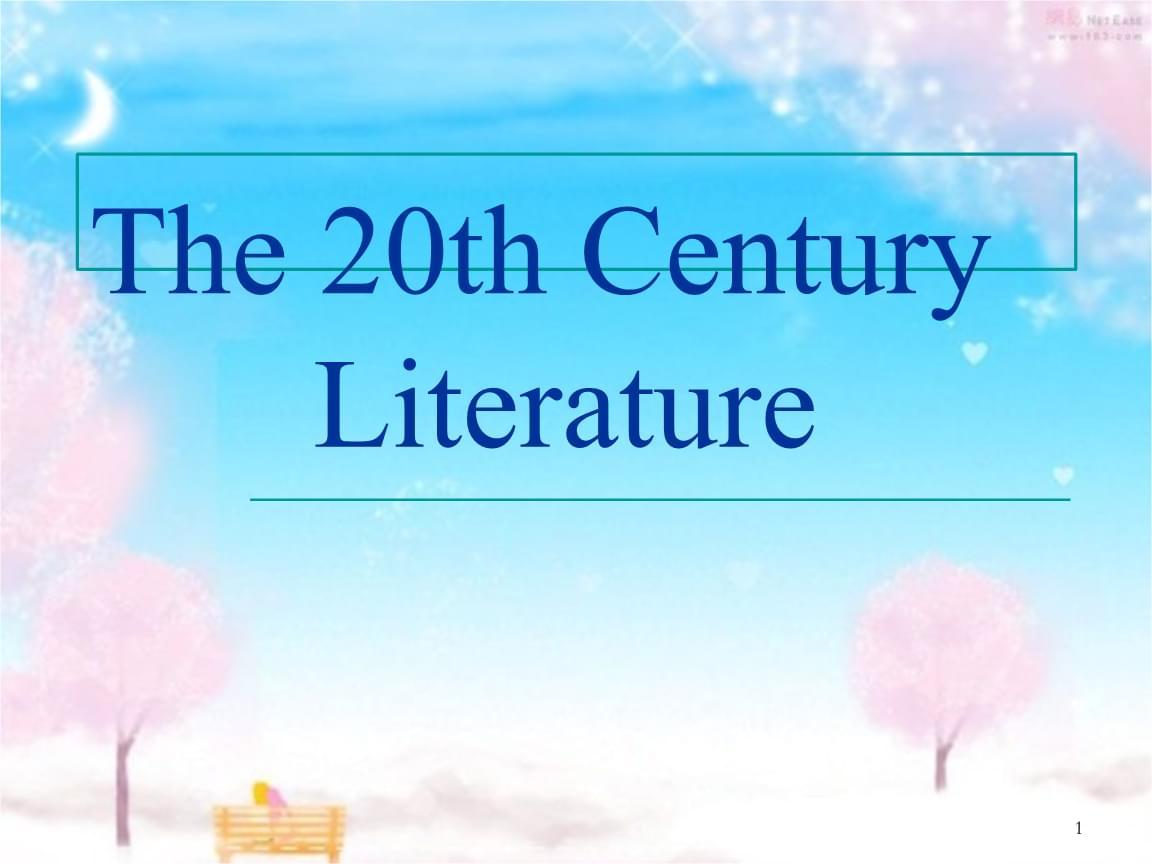 The-20th-Century-Literature--20世纪美国文学.ppt