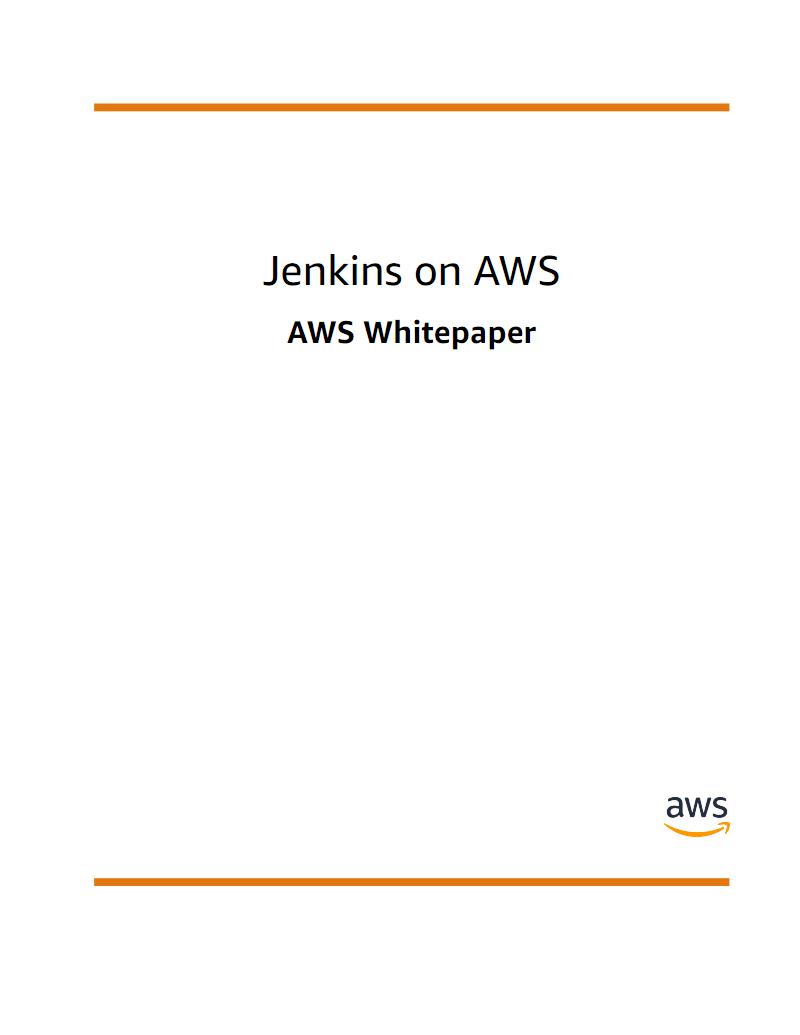 AWS技术类白皮书-jenkins-on-aws pdf-文档在线预览