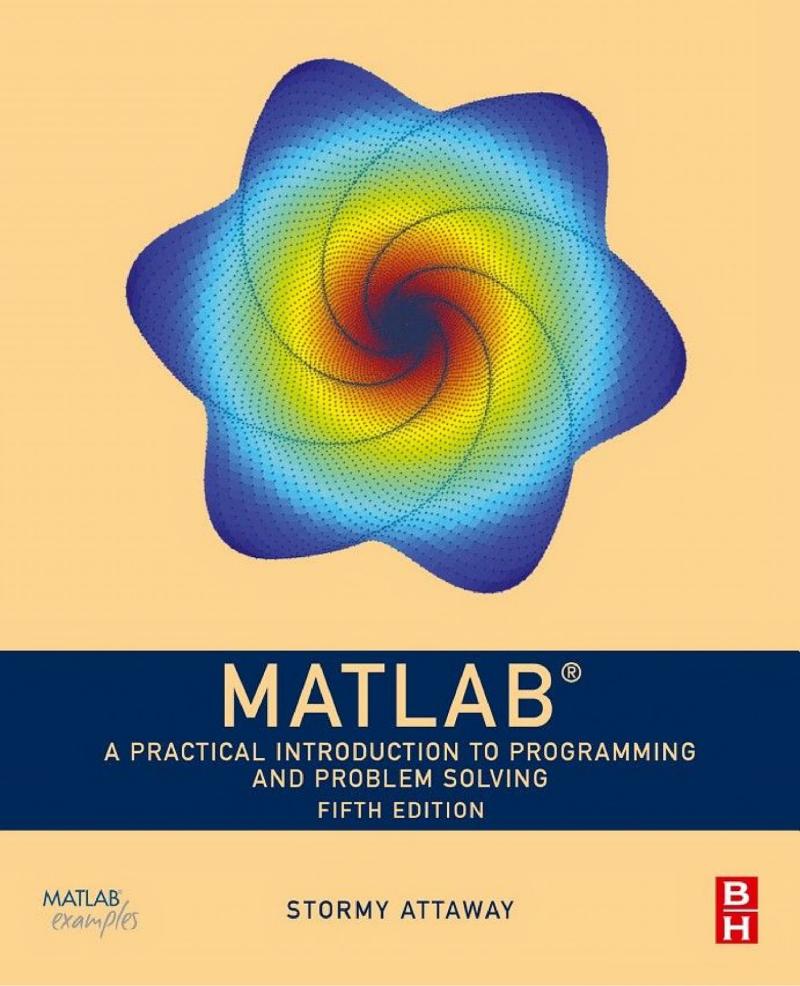 《[2018新书英文原著]MATLAB-A Practical Introduction to Programming and Problem