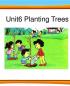 2014年广东版开心英语六年级上册Unit6PlantingTrees1453584149.ppt
